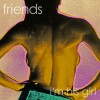 Friends – I'm His Girl
